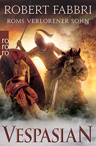 Vespasian: Roms verlorener Sohn (Die Vespasian-Reihe, Band 6)
