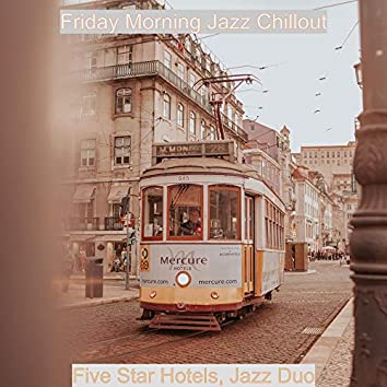 Five Star Hotels, Jazz Duo