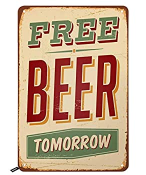 Swono Beer Tin Signs,Vintage Style Free Beer Tomorrow Vintage Metal Tin Sign for Men Women,Wall Decor for Bars,Restaurants,Cafes Pubs,12x8 Inch