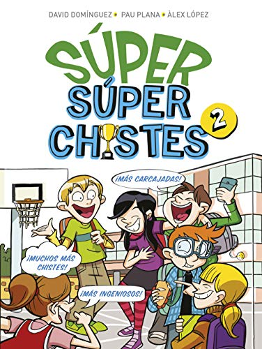Súper Súperchistes 2: Para niños y niñas. Divertidos y graciosos para reír toda la Familia. Humor infantil fácil de entender (No ficción ilustrados)