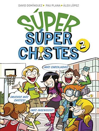 SÚPER Súperchistes 2 (Spanish Edition)