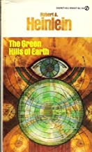 The Green Hills of Earth (Future History, Vol. 2)