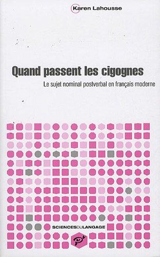 Quand passent les cigognes : Le sujet nominal postverbal en français moderne