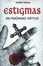 Estigmas: un fenómeno místico (Spanish Edition)
