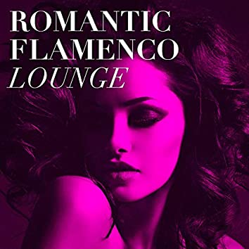 Romantic Flamenco Lounge