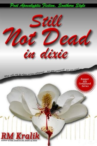 Still Not Dead in Dixie (Kapper Hilll Compound, Band 2)
