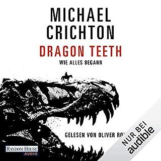 Dragon Teeth                   Autor:                                                                                                                                 Michael Crichton                               Sprecher:                                                                                                                                 Oliver Rohrbeck                      Spieldauer: 7 Std. und 47 Min.     59 Bewertungen     Gesamt 4,2