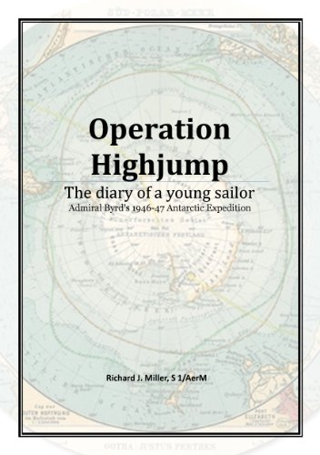 Operation Highjump: The diary of a young sailor