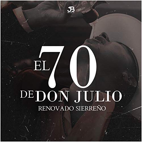 El 70 de Don Julio