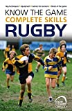 [(Know the Game: Complete Skills: Rugby)] [By (author) Simon Jones] published on (September, 2015)