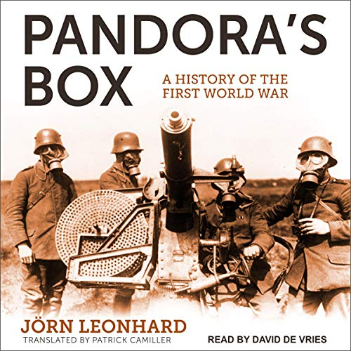 A History of the First World War - Jorn Leonhard, Patrick Camiller - translator