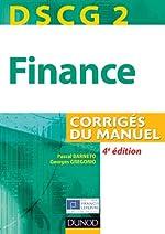 DSCG 2 - Finance - 4e édition - Corrigés du manuel de Pascal Barneto