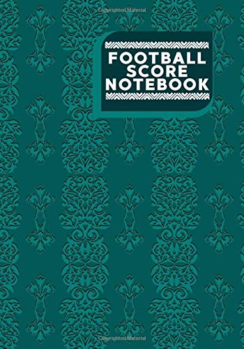 Football Score Notebook: Football Score Sheets, Soccer Scorebook, Football Score Pads, Scorekeeping Book, Scorecards, Record Scorekeeper Book Gifts ... 110 (Football Match Scorebook, Band 27)