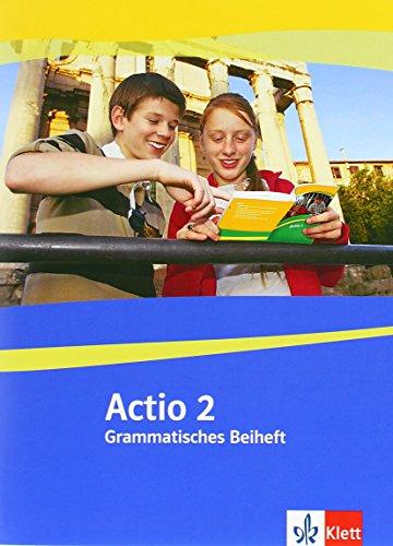 Actio 2: Grammatisches Beiheft 2. Lernjahr (Actio. Lateinisches Unterrichtswerk ab 2005)