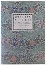William Morris and the Arts and Crafts Movement; A Source Book by Linda Parry (1989-11-22)