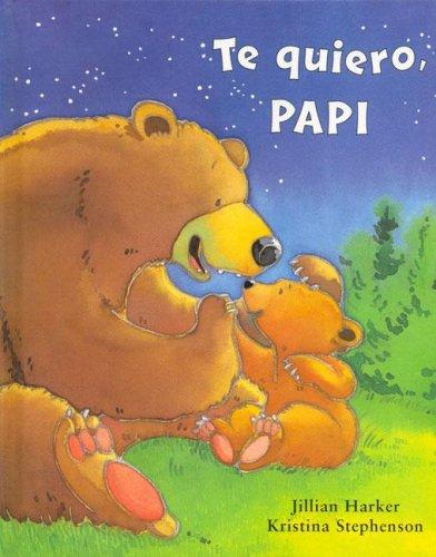 Te Quiero Papi [Spanish]