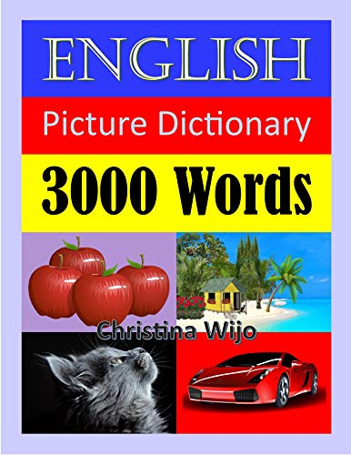 English Picture Dictionary - 3000 Words: Easily Learn New English Words Through Pictures (English Edition)
