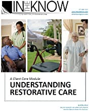Nurse Aide Inservice: Understanding Restorative Care, from In The Know