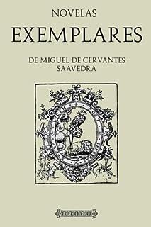 Antología Miguel de Cervantes: Novelas ejemplares (con notas) (Spanish Edition)