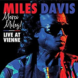 'Merci Miles! Live at Vienne July 1991' / 2cd