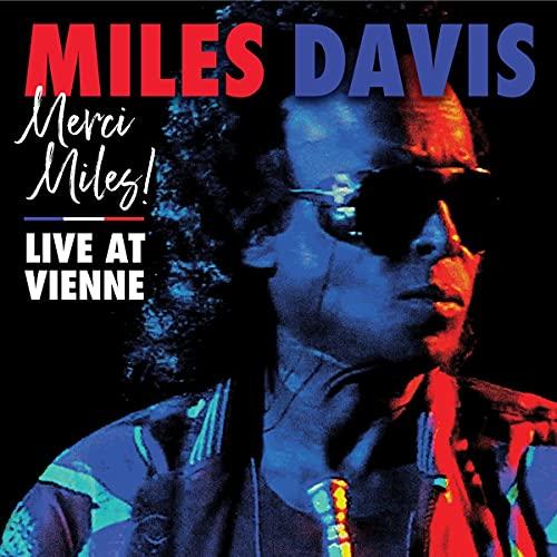 MERCI MILES! LIVE AT VIENNE