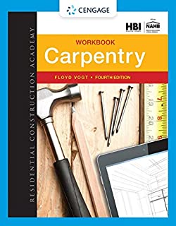 Workbook for Vogt's Residential Construction Academy: Carpentry, 4th