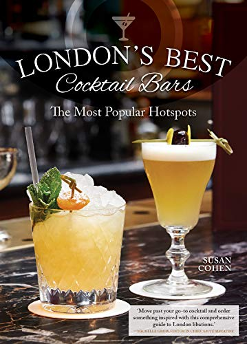London's Best Cocktail Bars: The Most Popular Hotspots