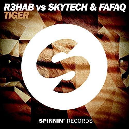 R3HAB, Skytech & Fafaq
