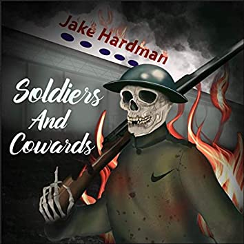 Soldiers and Cowards