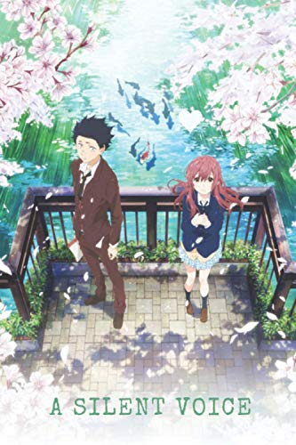 A Silent Voice Composition Notebook: manga anime A Silent Voice 1 to 7 ( A Silent Voice anime movie manga ) Journal 6*9/110 Koe No Katachi anime comics