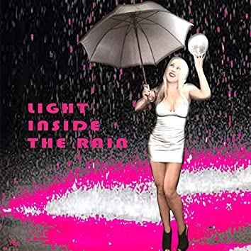 Light Inside the Rain