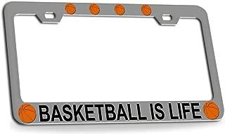 Custom Brother - BASKETBALL IS LIFE Basketball Chrome Metal License Plate Auto Tag Frame
