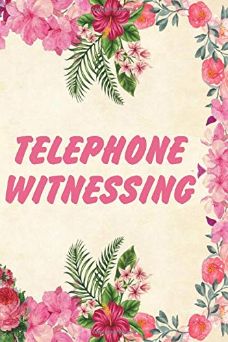 Telephone Witnessing: Letter Writing and Phone Witnessing Organizer for Jehovah