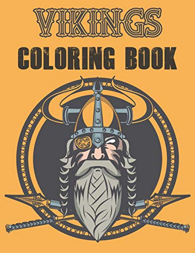 Vikings coloring book: Coloring book for viking lovers. - Adults & Kids.