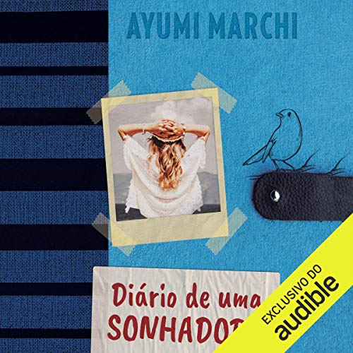 Diário De Uma Sonhadora [Diary of a Dreamer]  By  cover art