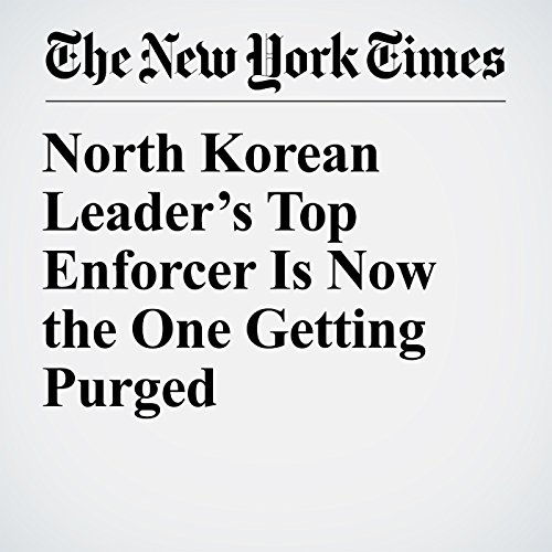 North Korean Leader's Top Enforcer Is Now the One Getting Purged copertina