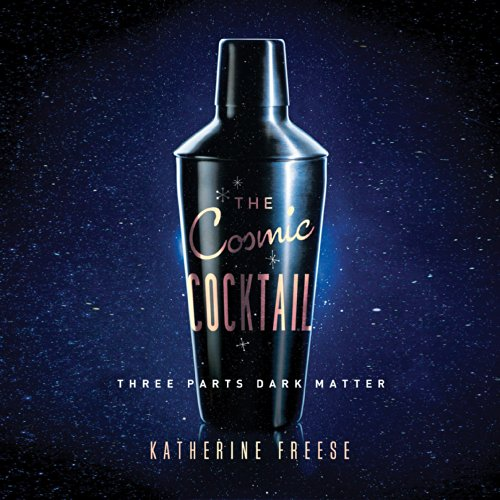 The Cosmic Cocktail Titelbild