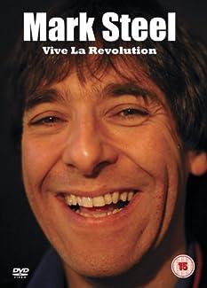 Mark Steel - Vive La Revolution