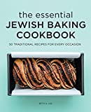 The Essential Jewish Baking Cookbook: 50 Traditional Recipes for Every Occasion