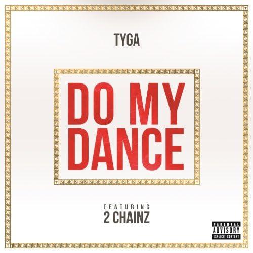 Tyga feat. 2 Chainz