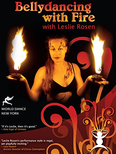 Bellydancing with Fire: Hand-held Candles & Hand Lamps / Palm Torches Technique & Practice with Leslie Rosen