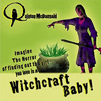 Witchcraft Baby