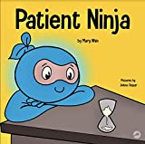 Patient Ninja : A Children's Book About...