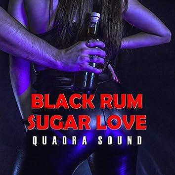 Black Rum Sugar Love