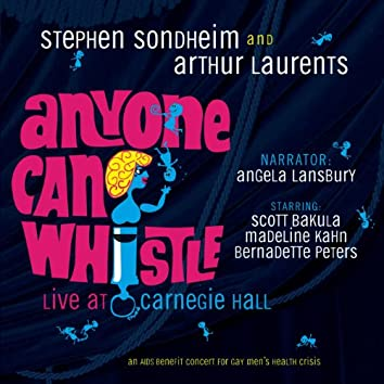 Anyone Can Whistle (Carnegie Hall Concert Cast Recording (1995))