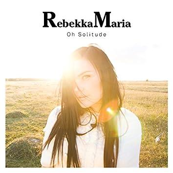 Oh Solitude (Remixes)