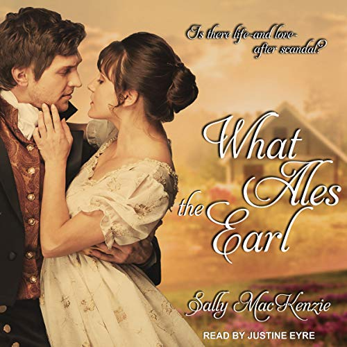 What Ales the Earl audiobook cover art