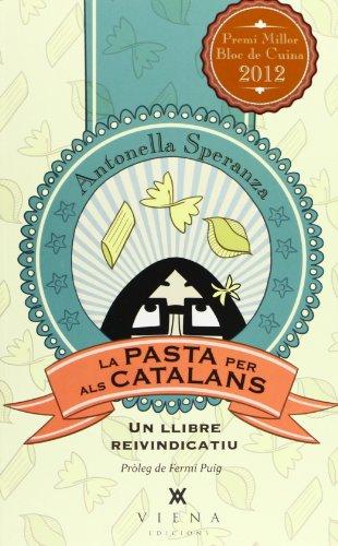 La Pasta Per Als Catalans: Un llibre reinvindicatiu: 15 (Milfulls)