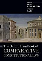 The Oxford Handbook of Comparative Constitutional Law (Oxford Handbooks)