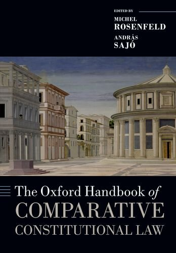 Compare Textbook Prices for The Oxford Handbook of Comparative Constitutional Law Oxford Handbooks Reprint Edition ISBN 9780199689286 by Rosenfeld, Michel,Sajo, Andras